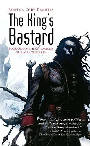 9781907519000: The King's Bastard (King Rolen's Kin)