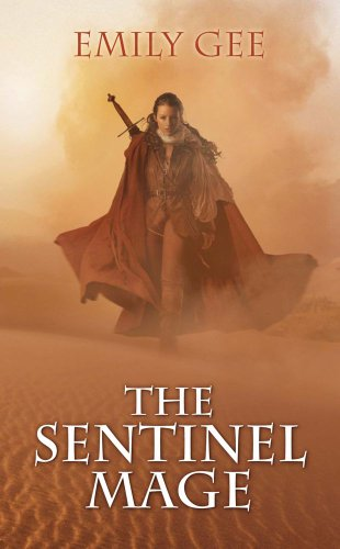 9781907519505: The Sentinel Mage (The Cursed Kingdoms Trilogy)
