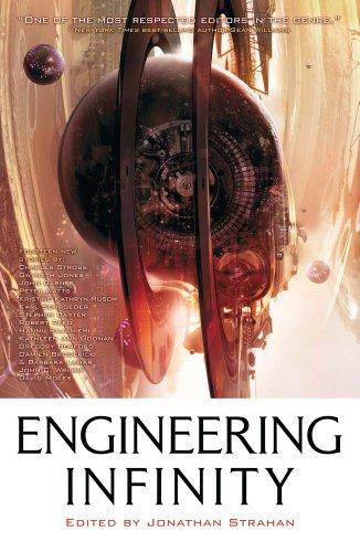 Engineering Infinity: Karl Schroeder, Kristine Kathryn Rusch