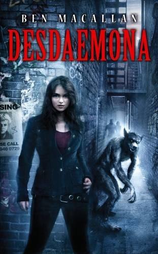 9781907519628: Desdaemona (Daemonomicon)