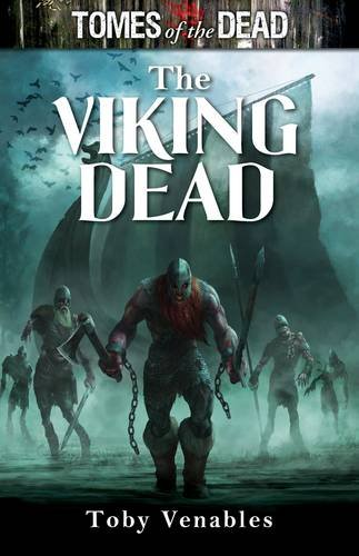 9781907519680: The Viking Dead (Tomes of the Dead)