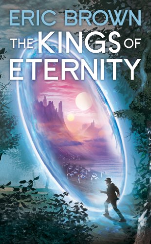 The Kings of Eternity: Eric Brown