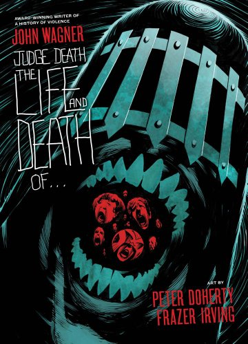 Judge Death: The Life and Death Of.