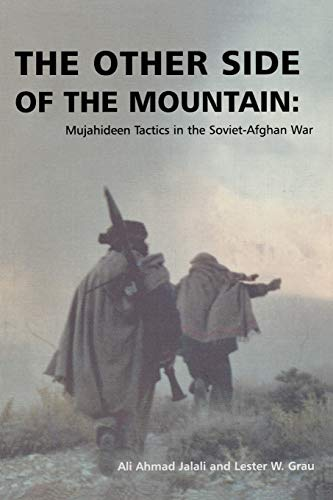 9781907521058: The Other Side of the Mountain: Mujahideen Tactics in the Soviet-Afghan War