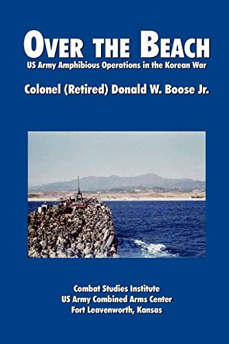 9781907521089: Over the Beach: US Army Amphibious Operations in the Korean War