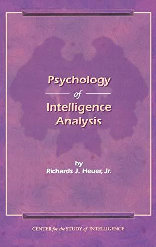 9781907521232: The Psychology of Intelligence Analysis