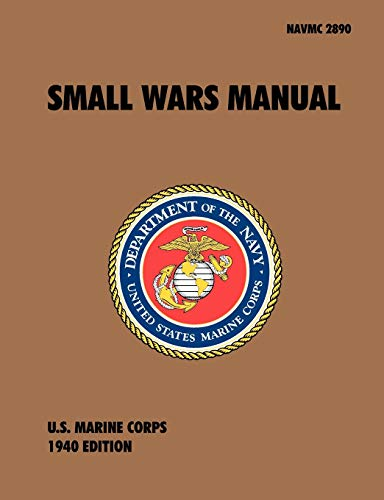 9781907521614: Small Wars Manual: The Official U.S. Marine Corps Field Manual, 1940 Revision