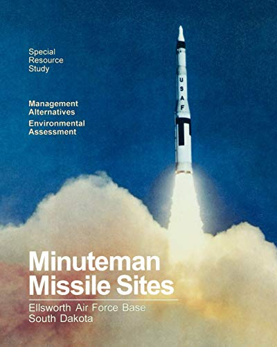 Minuteman Missile Sites (9781907521676) by National Park Service; Ellsworth Air Force Base