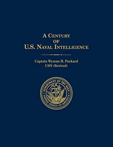 9781907521782: A Century of U.S. Naval Intelligence