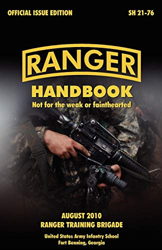 Ranger Handbook: The Official U.S. Army Ranger: U.S. Army Infantry