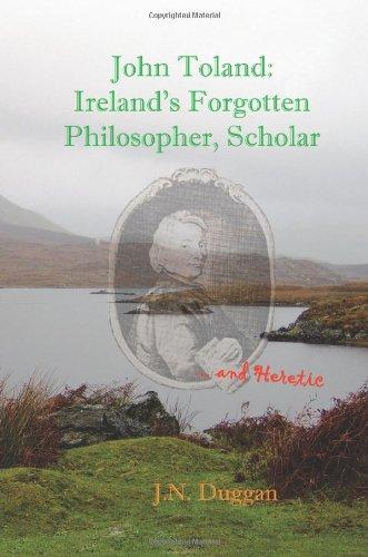 9781907522086: John Toland: Ireland's Forgotten Scholar - And Heretic