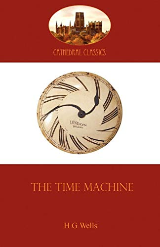 9781907523021: The Time Machine (Cathedral Classics)