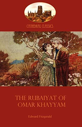 9781907523199: The Rubaiyat of Omar Khayyam: Edward Fitzgerald's classic translation of the Persian Sufi (Aziloth Books) (Cathedral Classics)