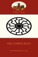 9781907523236: The Coming Race: the classic science fiction tale of a master race (Aziloth Books)