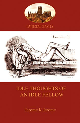 9781907523359: Idle Thoughts of an Idle Fellow: A Humourous Take on Mundane Topics (Aziloth Books)