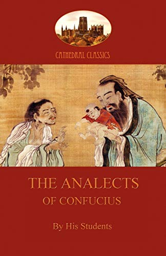 9781907523625: The Analects of Confucius (Aziloth Books)