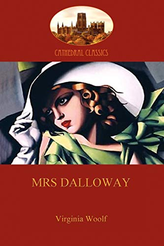 Mrs. Dalloway (Aziloth Books) (Cathedral Classics): Woolf, Virginia