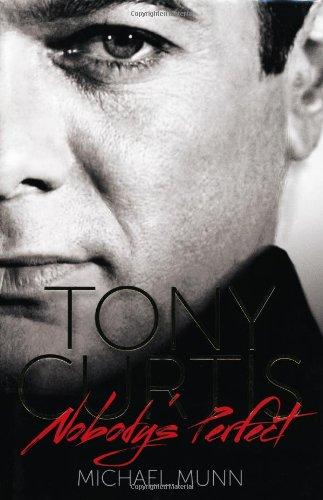 9781907532306: Tony Curtis: Nobody's Perfect