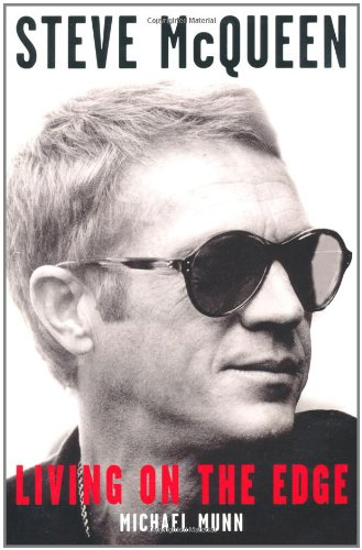 9781907532351: Steve McQueen: Living on the Edge