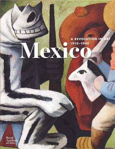 9781907533303: Mexico : A Revolution in Art