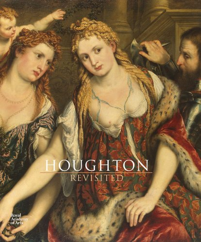 9781907533501: Houghton Revisited: The Walpole Masterpieces from Catherine the Great's Hermitage