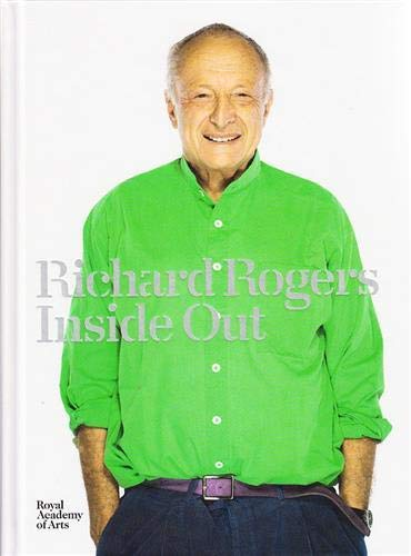 Richard Rogers: Inside Out: Jeremy Melvin; Michael Craig-Martin