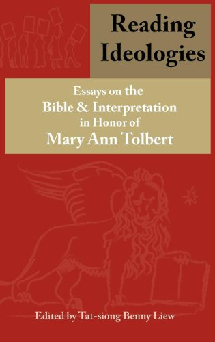 9781907534270: Reading Ideologies: Essays on the Bible and Interpretation in Honor of Mary Ann Tolbert (Bible in the Modern World)