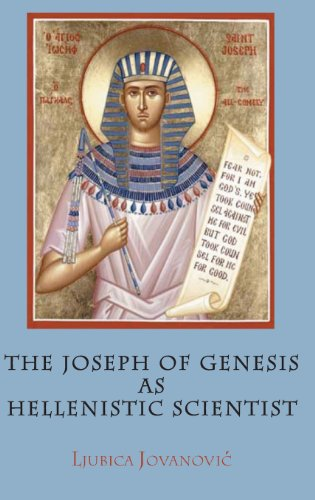 9781907534690: The Joseph of Genesis as Hellenistic Scientist (Hebrew Bible Monographs)
