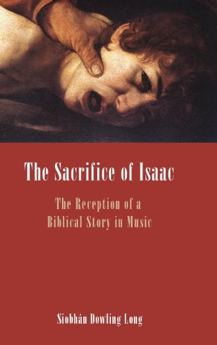 9781907534874: The Sacrifice of Isaac: The Reception of a Biblical Story in Music (Bible in the Modern World)
