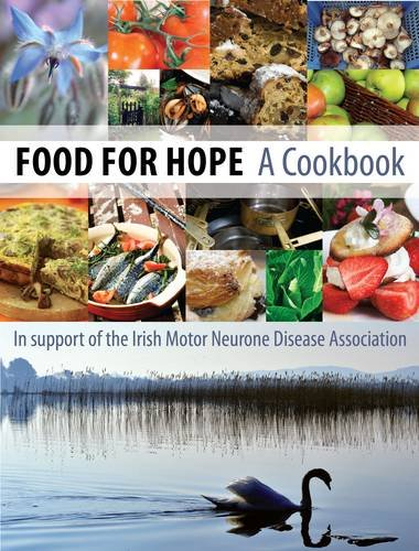 Food for hope a cookbook in support of the irish motor for Motor neurone disease support