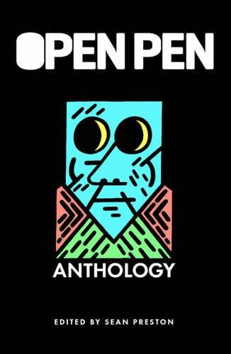 Open Pen Anthology, The : The First Five Years of Open Pen Magazine
