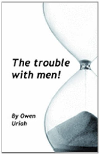 9781907540257: The Trouble with Men!
