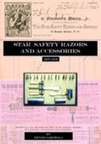9781907540448: Star Safety Razors and Accessories 1875-1919