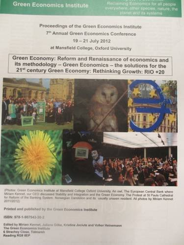9781907543302: Proceedings of The Green Economics Institute 7th Annual Green Economics Conference 17th -21st July 2012: Green Economy: Reform and Renaissance of ... 21st Century Green Economy.Rethinking Growth