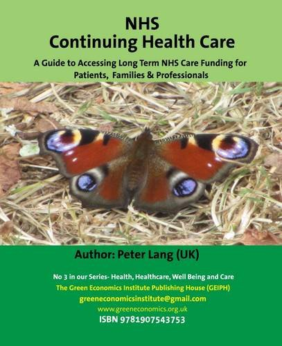 9781907543753: NHS Continuing Health Care a Guide to Accessing Long Term NHS Care Funding for Patients, Families & Professionals: Caring for Our Parents in Their ... Well Being and Care:Innovative Perspectives)