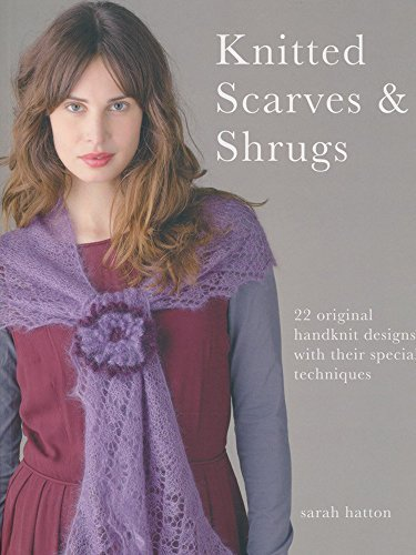 9781907544392: Knitted Scarves & Shrugs: 22 Original Handknit Designs with Their Special Techniques