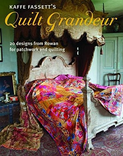 9781907544606: Kaffe Fassett's Quilt Grandeur: 20 Designs from Rowan for Patchwork and Quilting