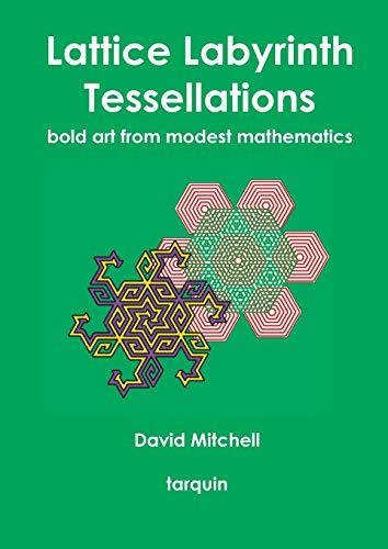 9781907550850: Lattice Labyrinth Tessellations