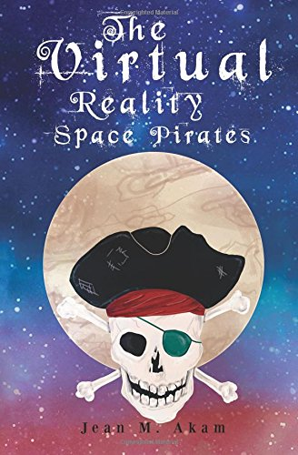 9781907552786: The Virtual Reality Space Pirates