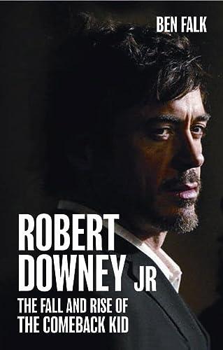 Robert Downey Jr.: The Fall and Rise: Falk, Ben