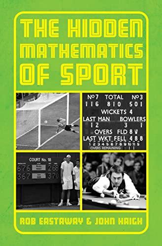 9781907554223: The Hidden Mathematics of Sport