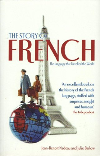 9781907554308: Story Of French