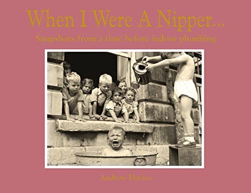 When I Were a Nipper: Andrew Davies