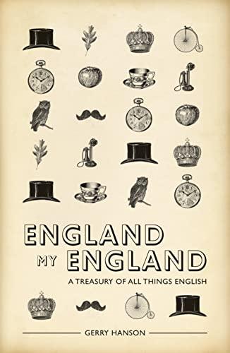 9781907554490: England My England: A Treasury of All Things English