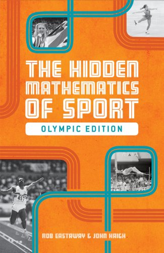 9781907554599: The Hidden Mathematics of Sport: Olympic Edition