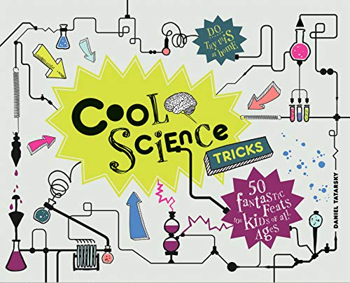 9781907554698: Cool Science Tricks: 50 Fantastic feats for kids of all ages [Idioma Inglés]