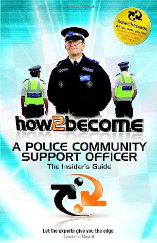 How 2 Become a Police Community Support Officer: McMunn, Richard