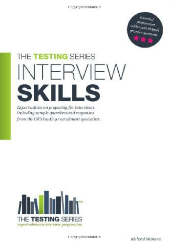 9781907558085: Interview Skills: Questions and Answers - How to pass any Interview (Testing Series)