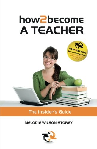 How 2 Become a Teacher: Melodie Wilson-Storey