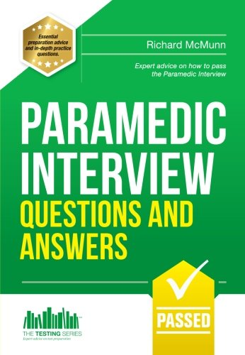 Paramedic Interview Questions and Answers (Testing Series): McMunn, Richard